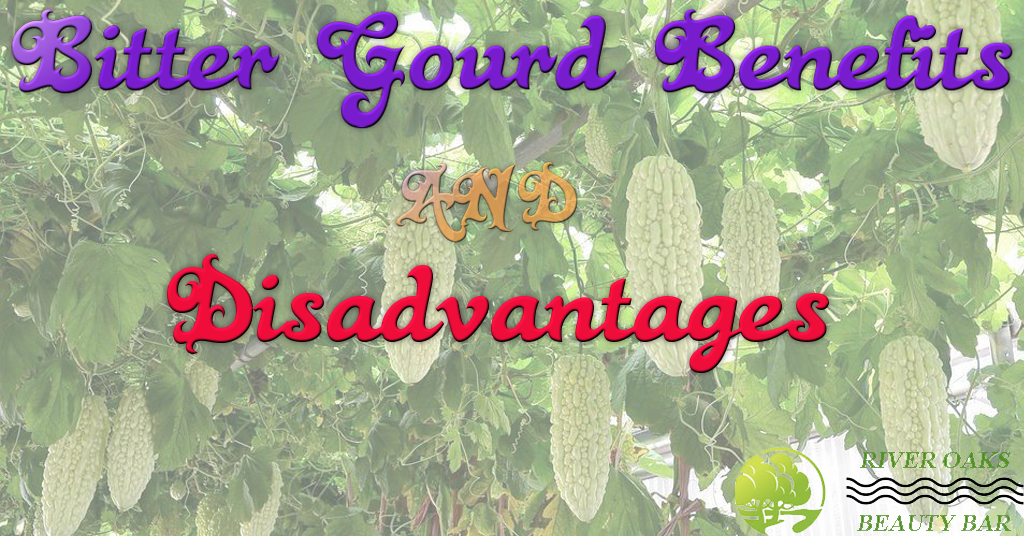 Bitter Gourd Benefits And Disadvantages